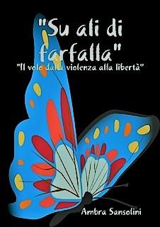 """Presentazione romanzo: """"Su ali di farfalla"""""""